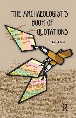 The Archaeologist's Book of Quotations (Paperback)