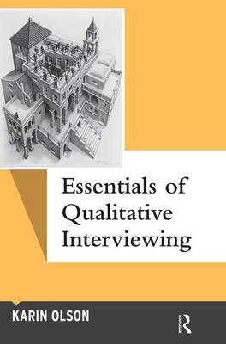 Essentials of Qualitative Interviewing - Qualitative Essentials (Paperback)