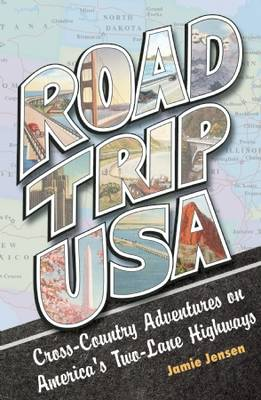 Road Trip USA: Cross-country Adventures on America's Two-lane Highways (Paperback)