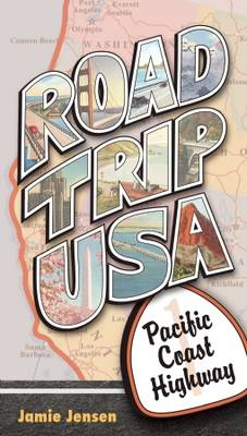 Road Trip USA: Pacific Coast Highway (Paperback)
