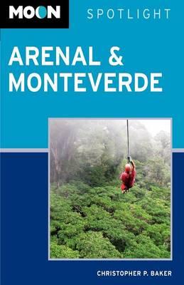 Moon Spotlight Arenal and Monteverde - Moon Spotlight (Paperback)