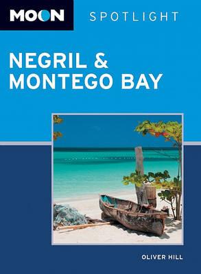 Moon Spotlight Negril and Montego Bay - Moon Spotlight (Paperback)