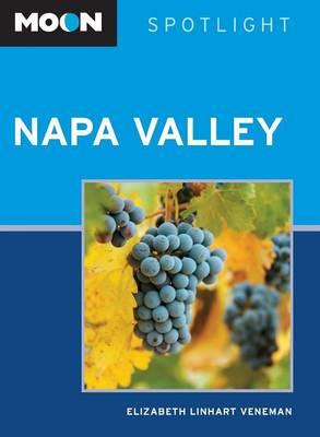 Moon Spotlight Napa Valley - Moon Spotlight (Paperback)