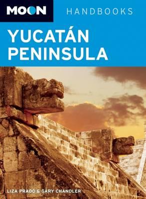 Moon Yucatan Peninsula - Moon Handbooks (Paperback)