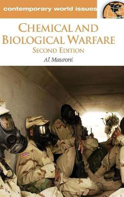 Chemical and Biological Warfare: A Reference Handbook, 2nd Edition - Contemporary World Issues (Hardback)