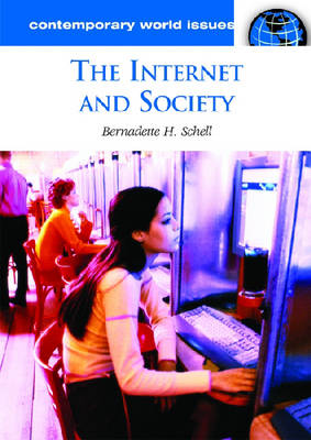 The Internet and Society: A Reference Handbook - Contemporary World Issues (Hardback)