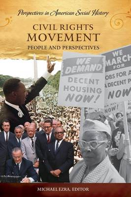 Civil Rights Movement: People and Perspectives - Perspectives in American Social History (Hardback)