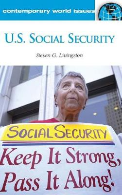 U.S. Social Security: A Reference Handbook - Contemporary World Issues (Hardback)