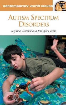 Autism Spectrum Disorders: A Reference Handbook - Contemporary World Issues (Hardback)
