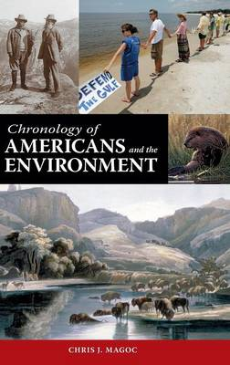 Chronology of Americans and the Environment (Hardback)