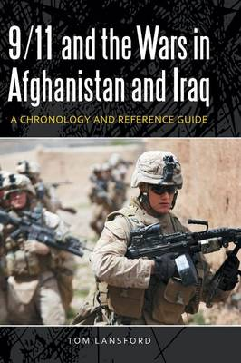 9/11 and the Wars in Afghanistan and Iraq: A Chronology and Reference Guide (Hardback)