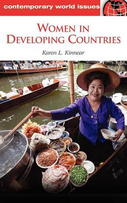 Women in Developing Countries: A Reference Handbook - Contemporary World Issues (Hardback)