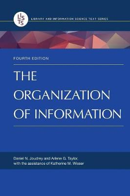 The Organization of Information, 4th Edition (Hardback)