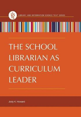 The School Librarian as Curriculum Leader (Paperback)