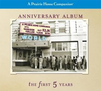 A Prairie Home Companion: Anniversary Album (CD-Audio)