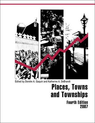 Places, Towns and Townships, 2007 (Hardback)