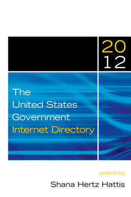 The United States Government Internet Directory, 2012 (Paperback)