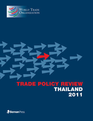 Trade Policy Review - Thailand 2011 (Paperback)