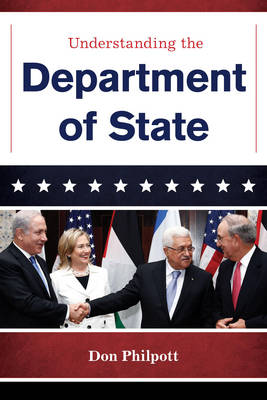 Understanding the Department of State - The Cabinet Series (Hardback)