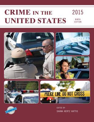 Crime in the United States 2015 - U.S. DataBook Series (Hardback)