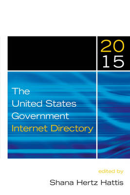 The United States Government Internet Directory, 2015 (Paperback)
