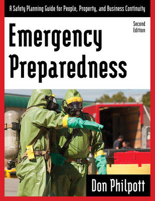 Emergency Preparedness: A Safety Planning Guide for People, Property and Business Continuity (Paperback)