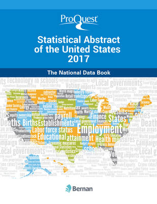 ProQuest Statistical Abstract of the United States 2017: The National Data Book (Hardback)
