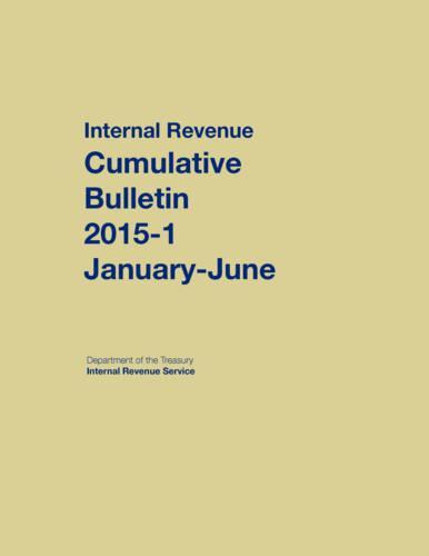 Internal Revenue Service Cumulative Bulletin: 2015-1 (January-June) (Hardback)