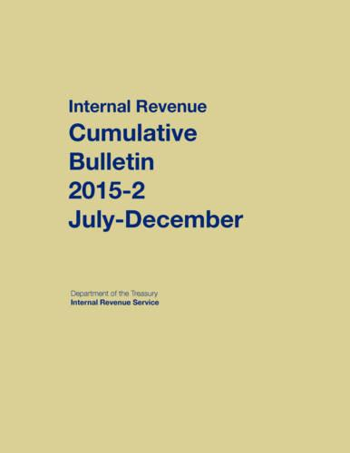 Internal Revenue Service Cumulative Bulletin: 2015-2 (July - December) (Hardback)