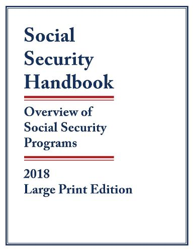 Social Security Handbook 2018: Overview of Social Security Programs (Paperback)