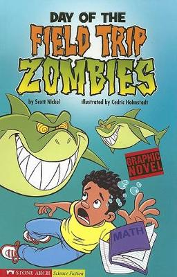 Day of the Field Trip Zombies - Graphic Fiction: Tiger Moth (Paperback)