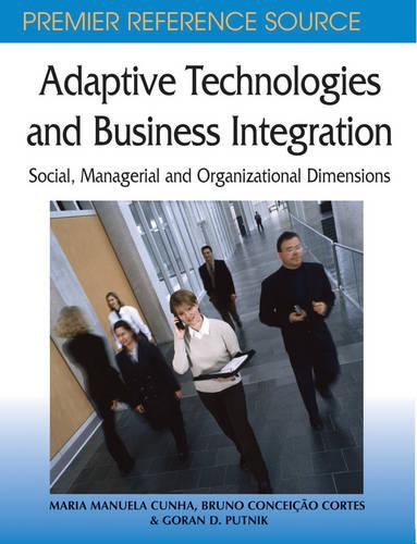 Adaptive Technologies and Business Integration: Social, Managerial and Organizational Databases (Hardback)