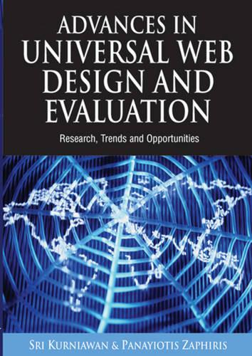 Advances in Universal Web Design and Evaluation: Research, Trends and Opportunities (Hardback)