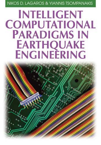 Intelligent Computational Paradigms in Earthquake Engineering (Hardback)