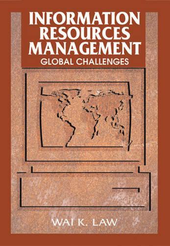 Information Resources Management: Global Challenges (Hardback)