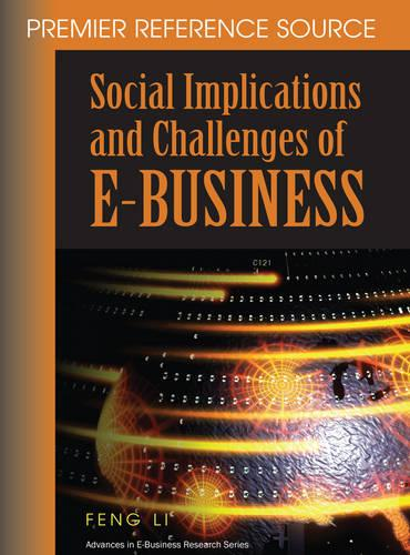 Social Implications and Challenges of e-business - Advances in E-Business Research (Hardback)