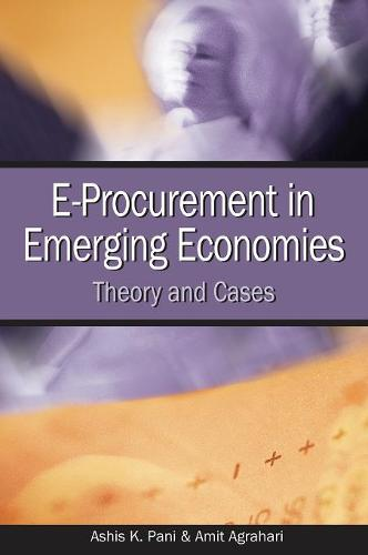 E-Procurement in Emerging Economies: Theory and Cases (Hardback)