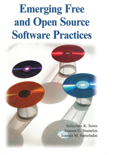 Emerging Free and Open Source Software Practices (Hardback)
