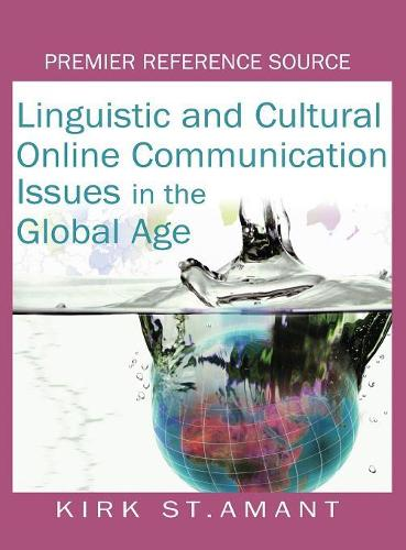 Linguistic and Cultural Online Communication: Issues in the Global Age (Hardback)