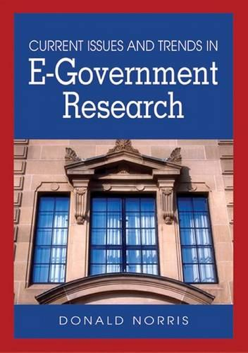 Current Issues and Trends in E-government Research (Hardback)
