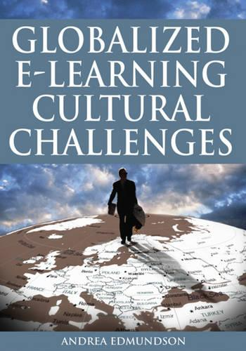 Globalized E-learning Cultural Challenges (Hardback)