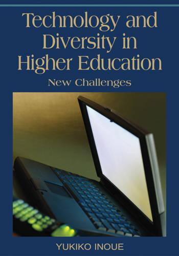 Technology and Diversity in Higher Education: New Challenges (Hardback)