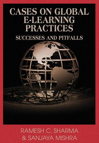 Cases on Global E-learning Practices: Successes and Pitfalls (Hardback)