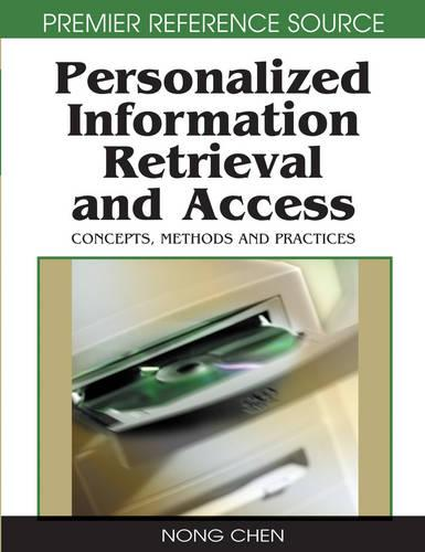 Personalized Information Retrieval and Access: Concepts, Methods and Practices (Hardback)