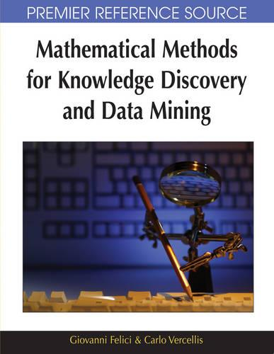 Mathematical Methods for Knowledge Discovery and Data Mining (Hardback)