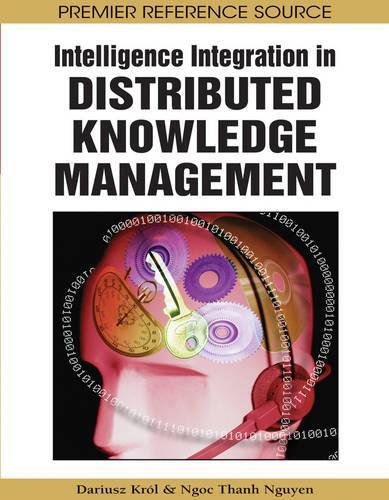 Intelligence Integration in Distributed Knowledge Management (Hardback)