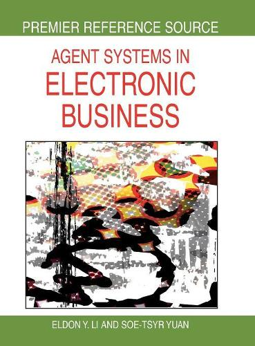 Agent Systems in Electronic Business (Hardback)