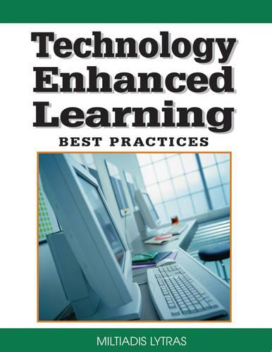 Technology Enhanced Learning: Best Practices (Hardback)