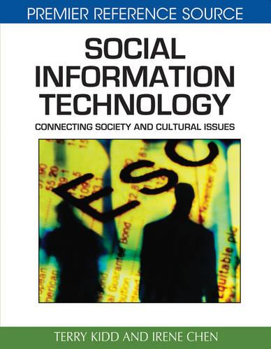Social Information Technology: Connecting Society and Cultural Issues (Hardback)