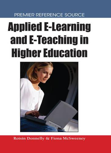 Applied e-Learning and e-Teaching in Higher Education (Hardback)